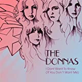 Donnas - I Don't Want To Know If You Don't Want