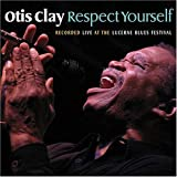 Capa do álbum Respect Yourself (Live At The Lucerne Blues Festival)