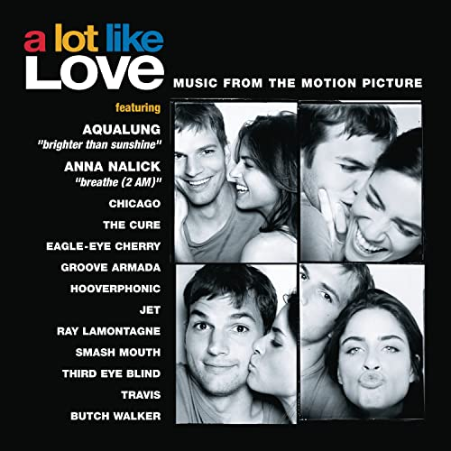 Various Artists - A Lot Like Love (Soundtrack From The Motion Picture)