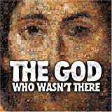 Album cover for The God Who Wasn't There