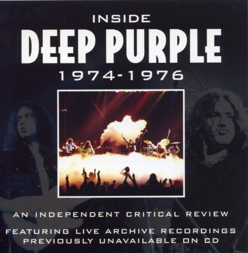 Inside Deep Purple 1974-1976: The Definitive Critical Review