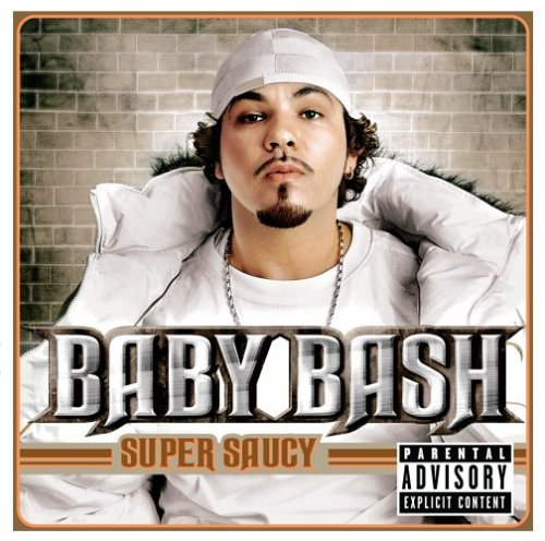 Baby Bash – Super Saucy Lyrics | Genius Lyrics