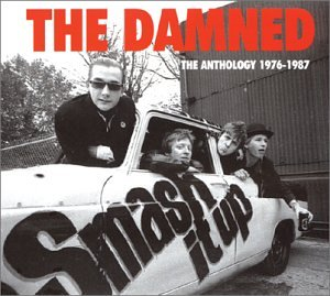 Smash It Up Anthology: The Damned 1976-1986