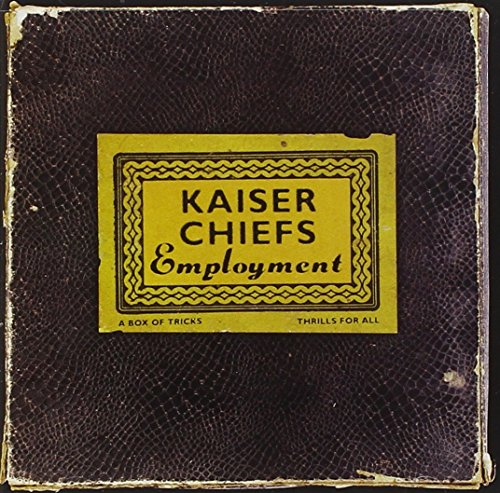 Kaiser Chiefs - Employment - Zortam Music