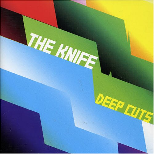 CD-Cover: The Knife - Deep Cuts
