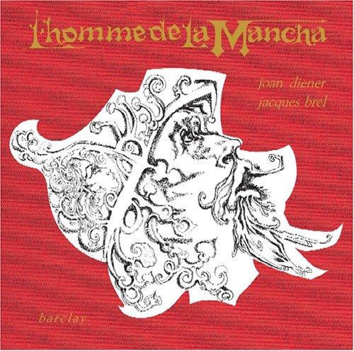 L' Homme de la Mancha (Man of La Mancha 1965 French Cast)