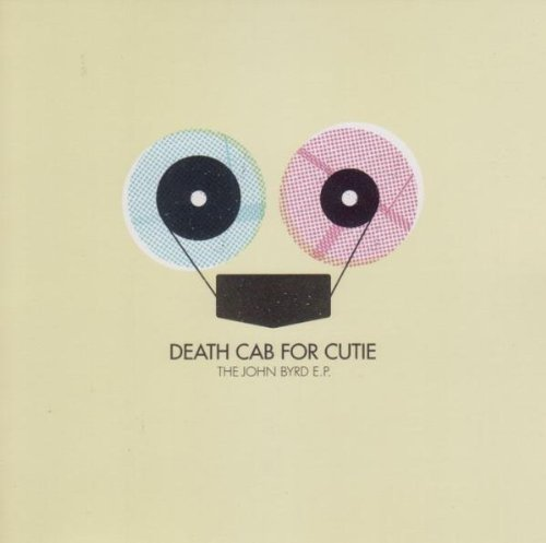 Death Cab For Cutie - The John Byrd EP - Zortam Music