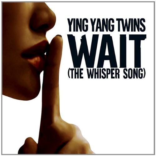 Wait (Whisper Song)