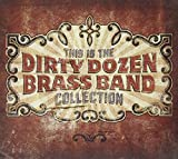 Copertina di album per This Is The Dirty Dozen Brass Band Collection