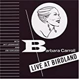 Barbara Carroll: Barbara at Birdland