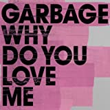Why Do You Love Me [UK]
