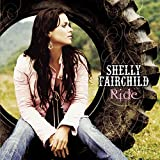 Shelly Fairchild - Ride [sony Xcp Content/copy-protected Cd]