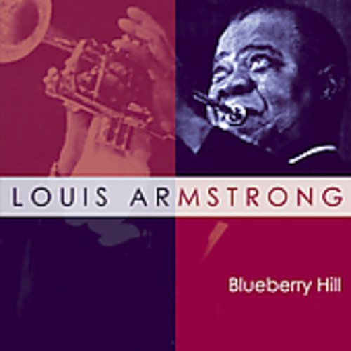 Louis Armstrong - Blueberry Hill - Zortam Music