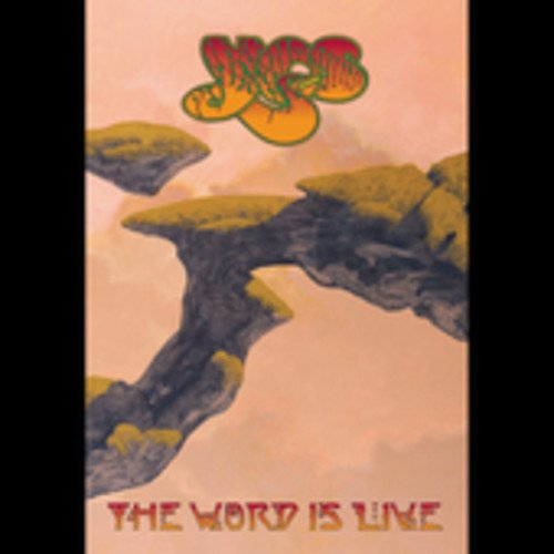Yes – The Word Is Live - 2005