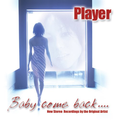 Player - Baby Come Back - Zortam Music