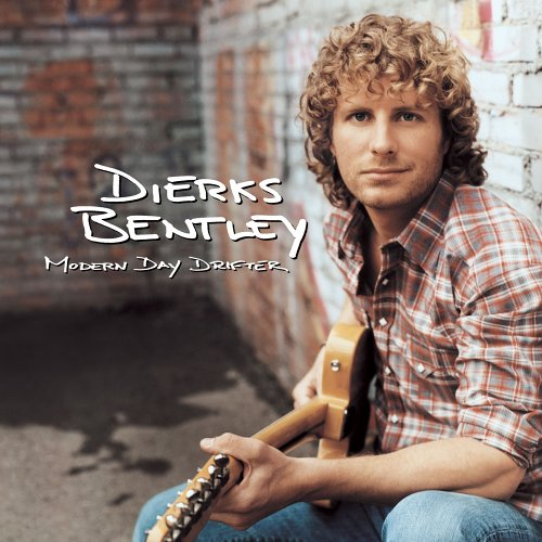 Dierks Bentley - Modern day drifter