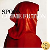 Spoon, Gimme Fiction