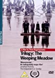 Trilogy: The Weeping Meadow [UK Import]