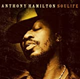 I Used To Love Someone - Anthony Hamilton