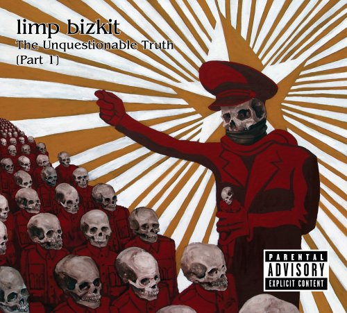 Limp Bizkit - The Unquestionable Truth, Pt. 1 - Zortam Music