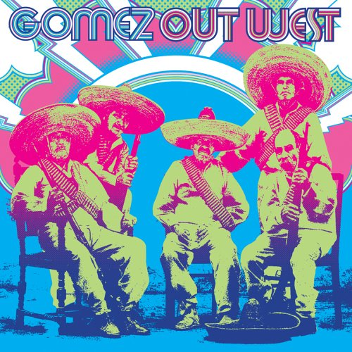 Gomez - Out West - Zortam Music
