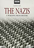 The Nazis - A Warning from History.