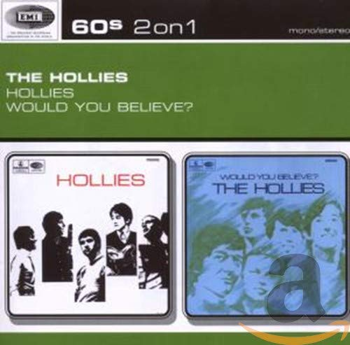 HOLLIES - The Hollies/Would You Believe? - Zortam Music