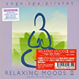 RELAXING MOODSII~Yoga.Spa.Pilates~