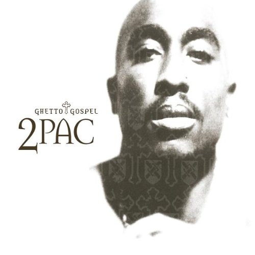2pac - Ghetto Gospel - Zortam Music
