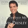 Elvis Presley - He Touched Me - Zortam Music