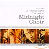 Pochette de l'album pour All Tomorrow's Tears: The Best of Midnight Choir (disc 1)