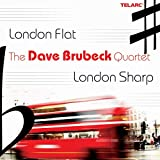 Dave Brubeck Quartet: London Flat, London Sharp