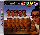 Oh, No! It's Devo