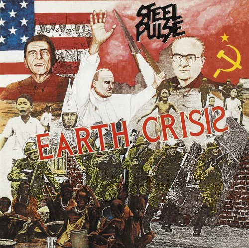 Steel Pulse - Earth Crisis - Zortam Music