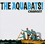 Charge!! - The Aquabats