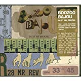 album Dust My Broom by Boozoo Bajou