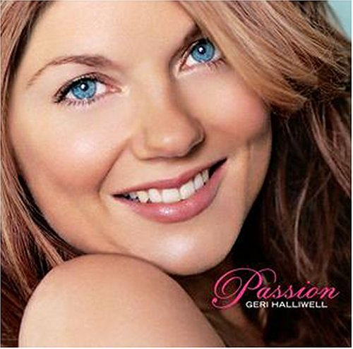Geri Halliwell - Passion Lyrics - Zortam Music