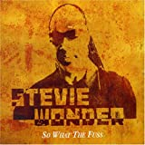 Wonder, Stevie - So What The Fuss Pt 1