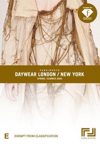 Fashion DVD - Daywear London / New York - Spring / Summer 2005
