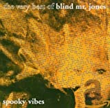 Cubierta del álbum de Spooky Vibes: The Very Best of Blind Mr. Jones