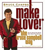 Album cover for Make Love! The Bruce Campbell Way (disc 4)