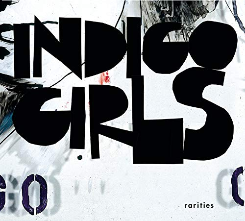 Indigo Girls - Rarities - Zortam Music
