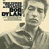 The Times They Are a-Changin' (1964) (Album) by Bob Dylan
