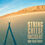 One Step Closer/String Cheese Incident