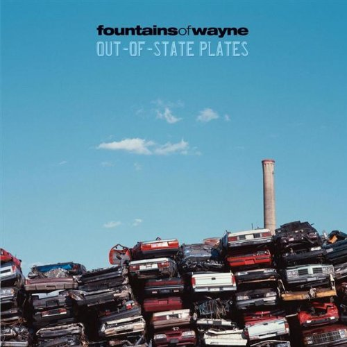 Fountains of Wayne - Out-of-State Plates - Zortam Music