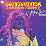 Cover of George Clinton and Parliament Funkadelic - Live at Montreux 2004