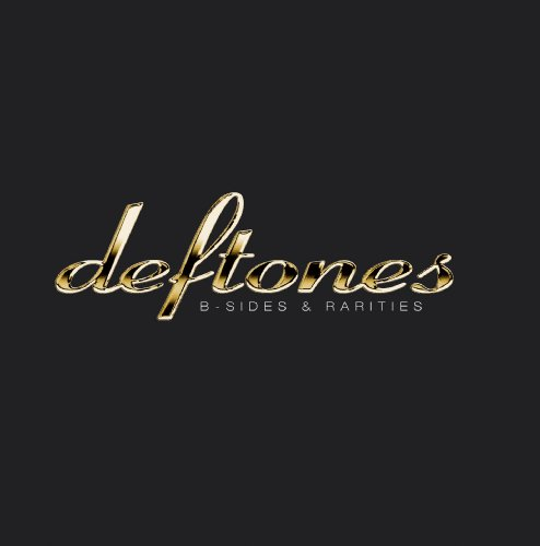 Deftones - B-sides & Rarities (CD) - Zortam Music