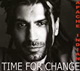 Apache Indian Time for Change Album Lyrics