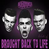 Copertina di album per Brought Back to Life Again
