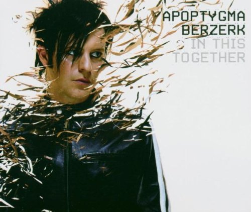 Apoptygma Berzerk - In this together (Single Version) 01 Lyrics - Zortam Music